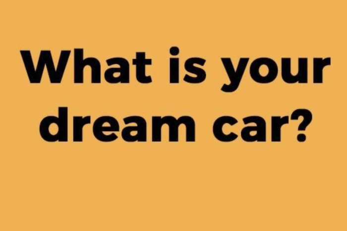 What Is Your Dream Car?