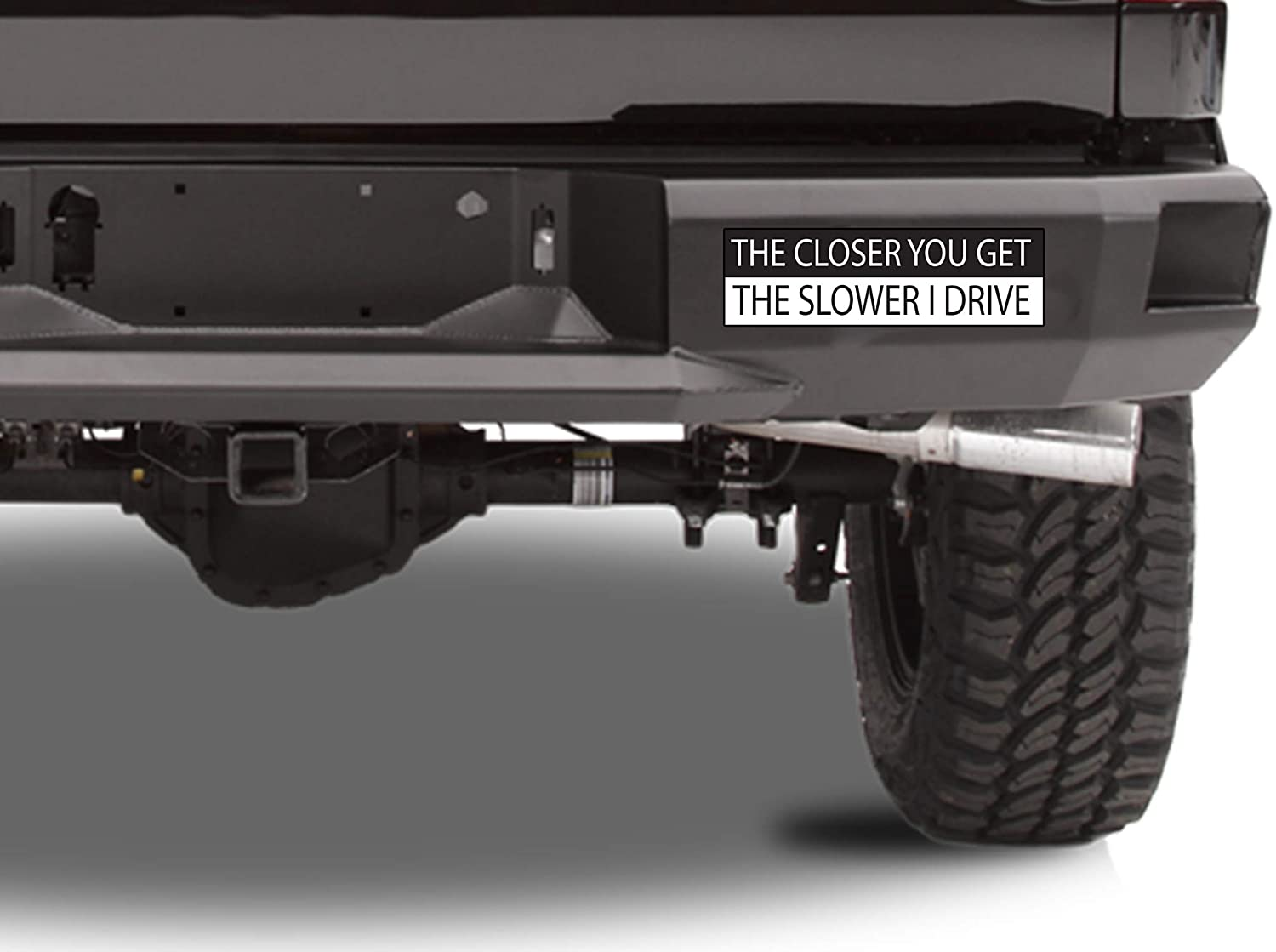 Rogue River Tactical 10in x 3in Large Funny Auto Decal Bumper Sticker The Closer You Get The Slower I Drive Car Truck Boat RV (Slower)