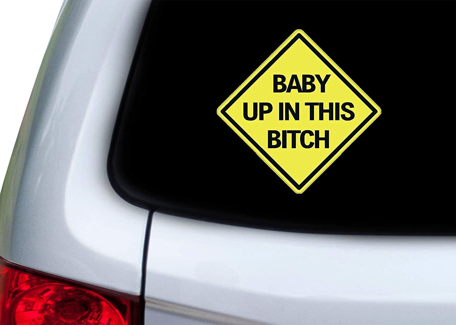 Rogue River Tactical Baby Up in This Bitch Sticker Funny Auto Decal Bumper Vehicle Safety Sticker Sign for Car Truck SUV